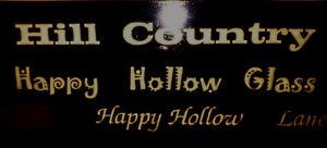 Old Happy Hollow Glass - Hill Country Sign by Little Lotte - 2011