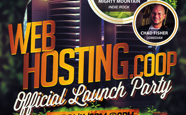 OFFICIAL WEBHOSTING.COOP ATX LAUNCH PARTY – Featuring Chad Fisher Comedy, Mighty Mountain, and The Contrabandits
